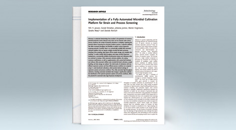 Research Article: Implementation of a fully automated microbial cultivation platform for strain and process screening
